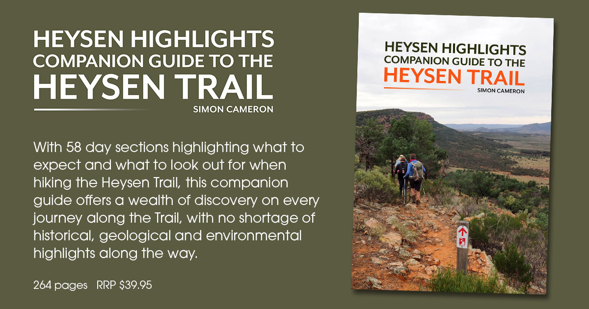 Book: Heysen Highlights. A companion guide to the Heysen Trail. 264 pages, RRP $39.95